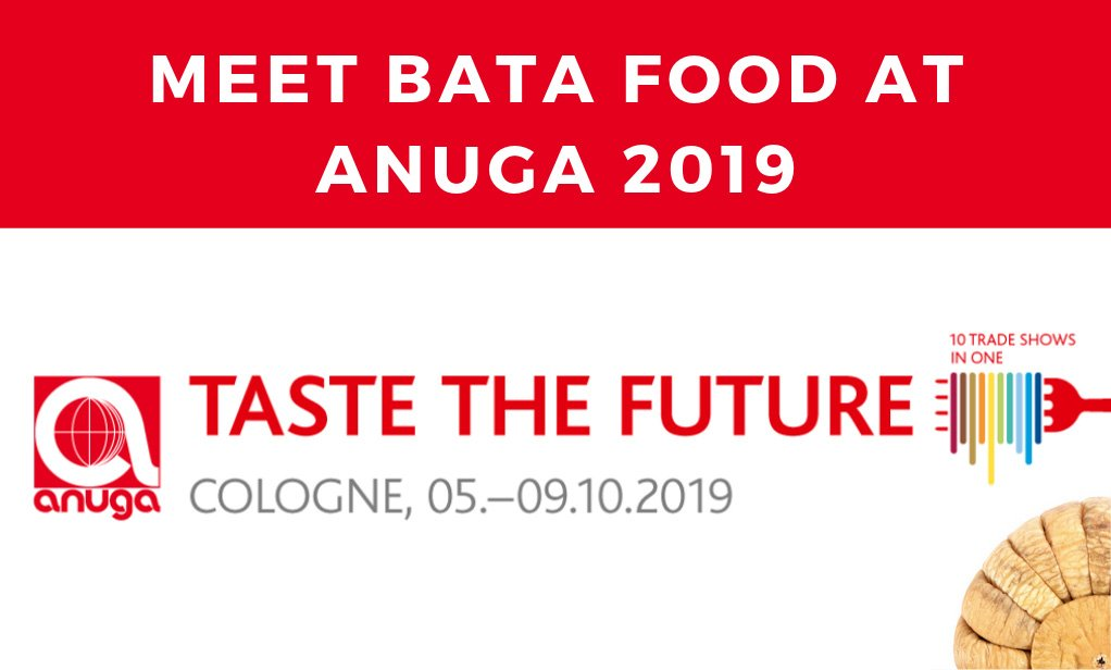 Meet BATA FOOD at ANUGA 2019 Cologne